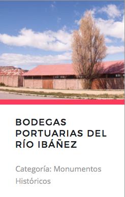 Bodegas Portuarias del Río Ibáñez. Fuente: Monumentos.cl