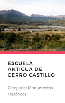 Escuela Antigua de Cerro Castillo. Monumentos.cl