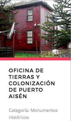 Oficina de Tierras y Colonización de Puerto Aysén. Fuente: Monumentos.cl
